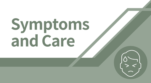 Symptoms and Care