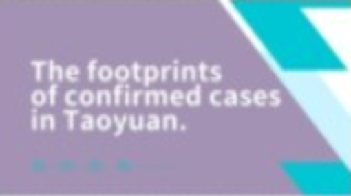 Footprints of Confirmed COVID-19 Cases in Taoyuan on July 14